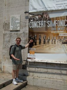 That one time when on tour with the Choir of the West in Eastern Europe, and finding a 1-story high poster for your concert in Romania.