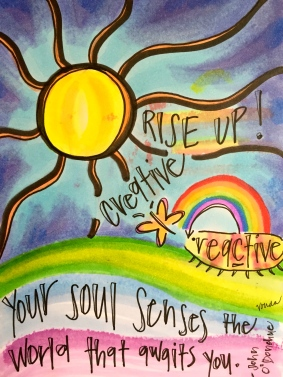 """Rise Up, Creative!"" by Vonda Drees"