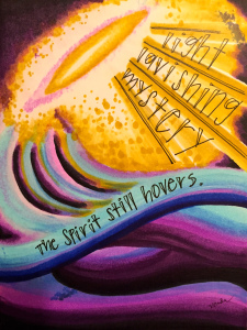 """the Spirit still hovers"" by Vonda Drees"