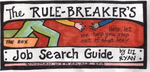 rulebreakers job search guide